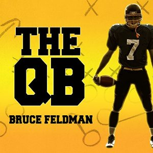 The Making of the Modern Quarterback